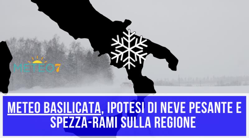 METEO Basilicata NEVE spezza-rami, peggioramento INTENSO nella prossima settimana