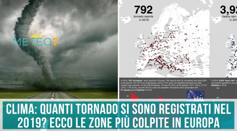 CLIMA quanti TORNADO si sono registrati nel 2019 Ecco le zone più colpite in Europa