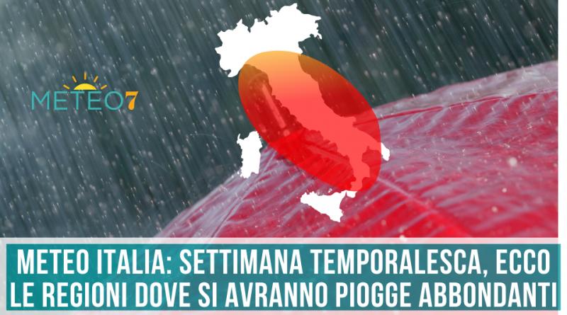 METEO Italia settimana TEMPORALESCA, ecco le REGIONI dove si avranno piogge ABBONDANTI