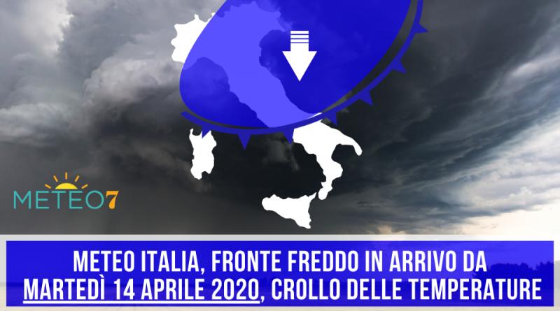 METEO Italia un FRONTE FREDDO in arrivo per Martedì 14 Aprile 2020, CROLLO termico