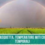 Meteo PASQUA e PASQUETTA temperature miti e possibili TEMPORALI in queste zone