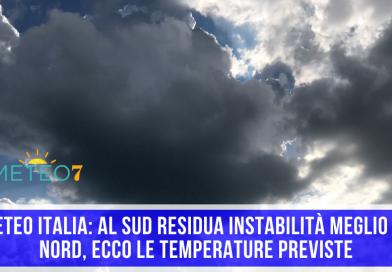METEO Italia al SUD residua instabilità meglio al NORD, ecco le TEMPERATURE previste