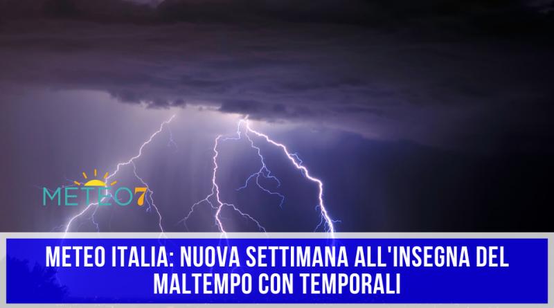 METEO Italia nuova settimana all'insegna del MALTEMPO con TEMPORALI